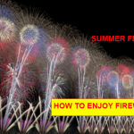 How to Enjoy Fireworks Festivals in Japan? What to Bring?
